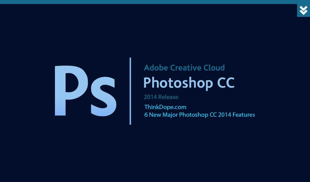 6 new major photoshop cc 2014 features thinkdope