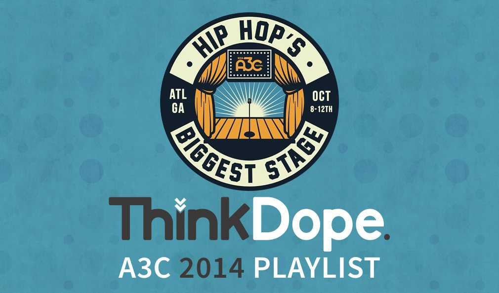 ThinkDope's A3C Playlist