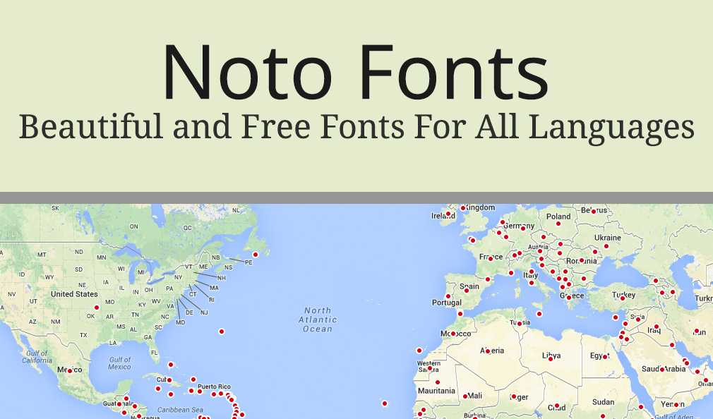 Noto Fonts: A Type Face Developed For The World By Google
