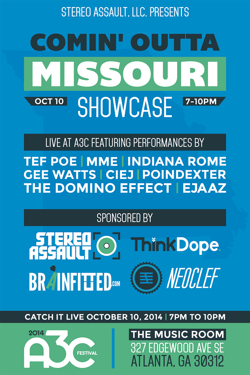 Comin' Outta Missouri Showcase - 2014 A3C Festival Stereo Assault / ThinkDope Flyer