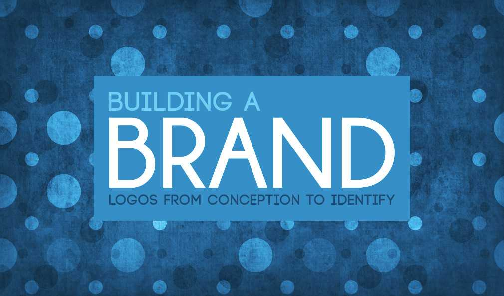 Building A Brand: Logos from Conception to Identity