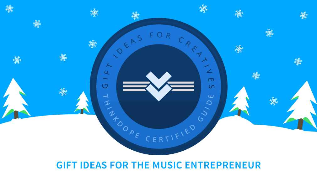 Gift Ideas For The Music Entrepreneur