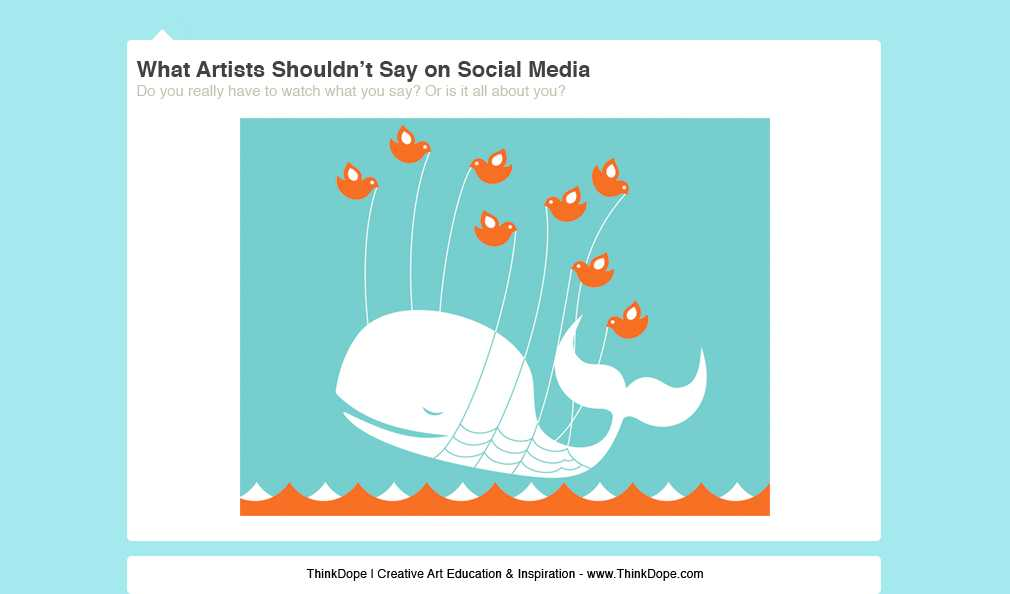 What Artists Shouldn't Say On Social Media [Editorial]