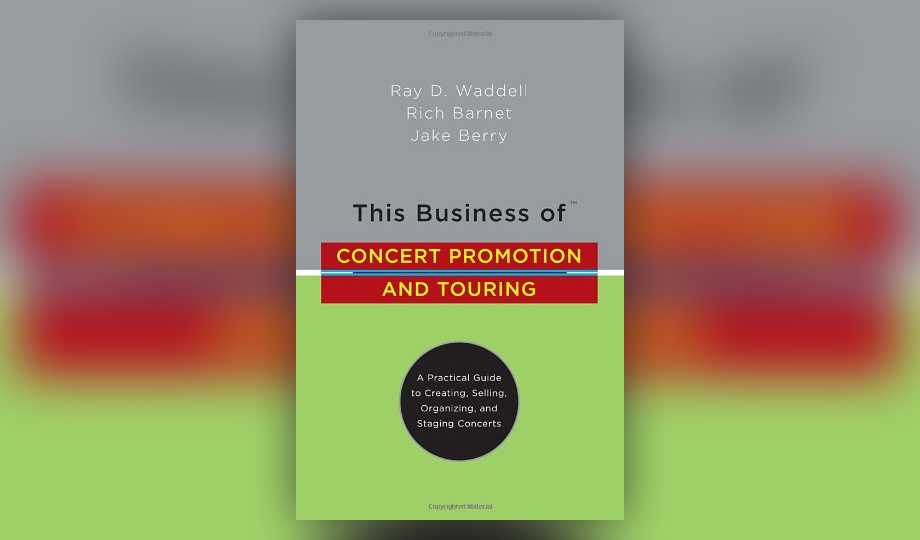 Gift Ideas For The Music Entrepreneur - This Business of Concert Promotion and Touring by Ray D. Waddell
